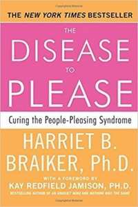 Disease to Please Curing the People-Pleasing Syndrome
