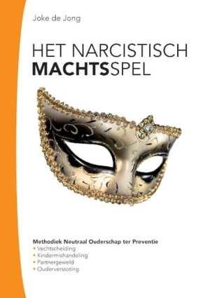 Het narcistische machtsspel methodiek neutraal ouderschap