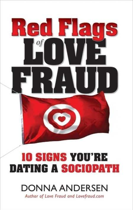 Red Flags of Love Fraud: 10 Signs You're Dating a Sociopath EBOOK Tooltip 10 Signs You're Dating a Sociopath