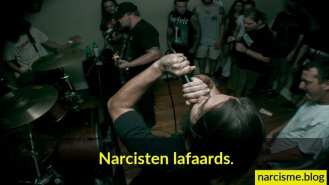 narcisten lafaards
