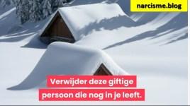huisjes met sneeuw voor narcisme.blog, giftige relatie