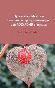 seksverslaving bij mensen met een ADD/ADHD diagnose