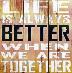 adult children of narcissists: life is always better when we are together sign