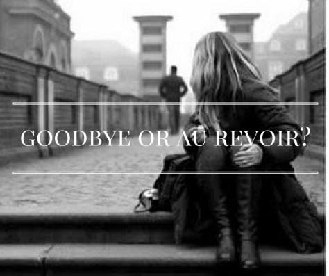 goodbye-or-au-revoir