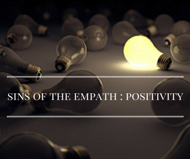 sins-of-the-empath-_-positivity