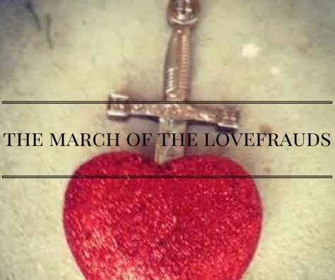 the-march-of-the-lovefrauds