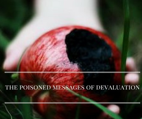 the-poisoned-messages-of-devaluation