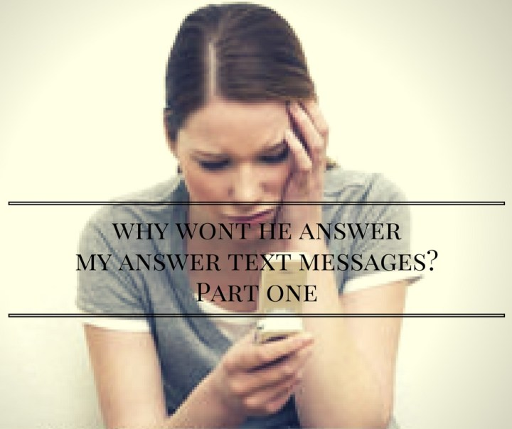 why-wont-he-answer-my-answer-text-messages_