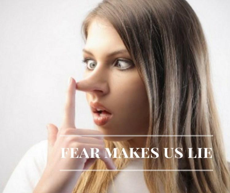 fear-makes-us-lie