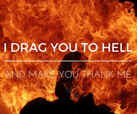 i-drag-you-to-hell