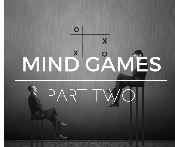 Mind Games – Part Two | Knowing the Narcissist : HG Tudor