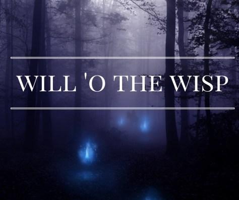 will-o-the-wisp