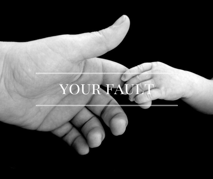 your-fault