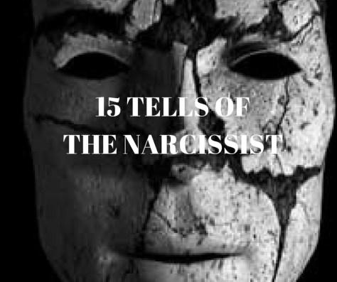 15 TELLS OFTHE NARCISSIST