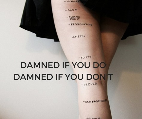 DAMNED IF YOU DODAMNED IF YOU DON'T