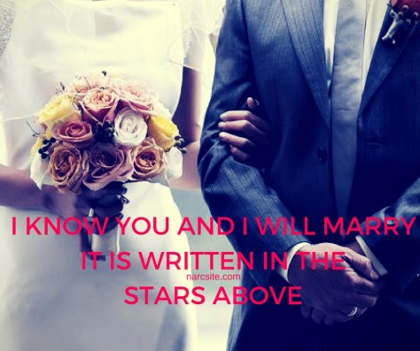 I KNOW YOU AND I WILL MARRYIT IS WRITTEN IN THESTARS ABOVE