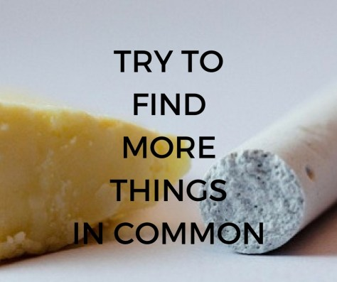 TRY TOFINDMORETHINGSIN COMMON