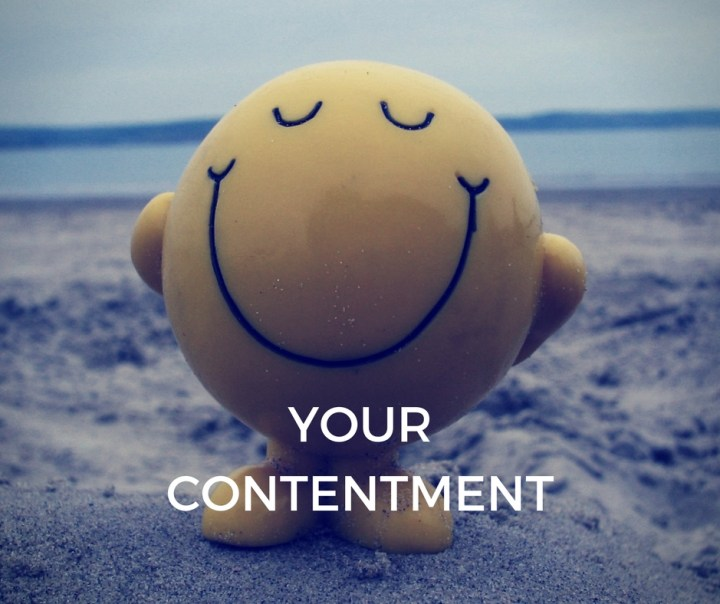 YOUR CONTENTMENT