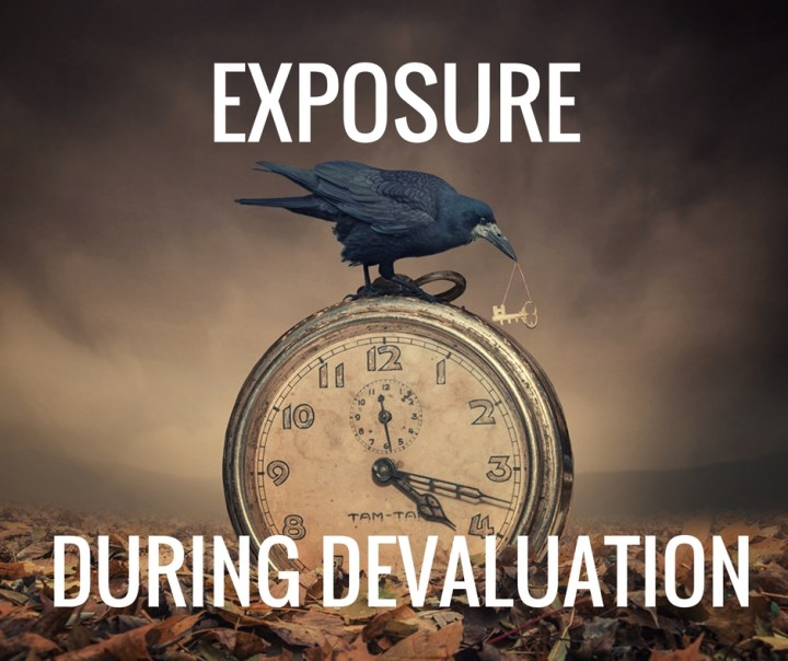 EXPOSURE DEVALUATION