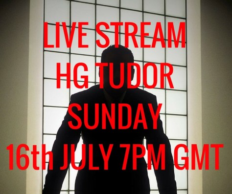 LIVE STREAMHG TUDORSUNDAY16th JULY 7PM GMT