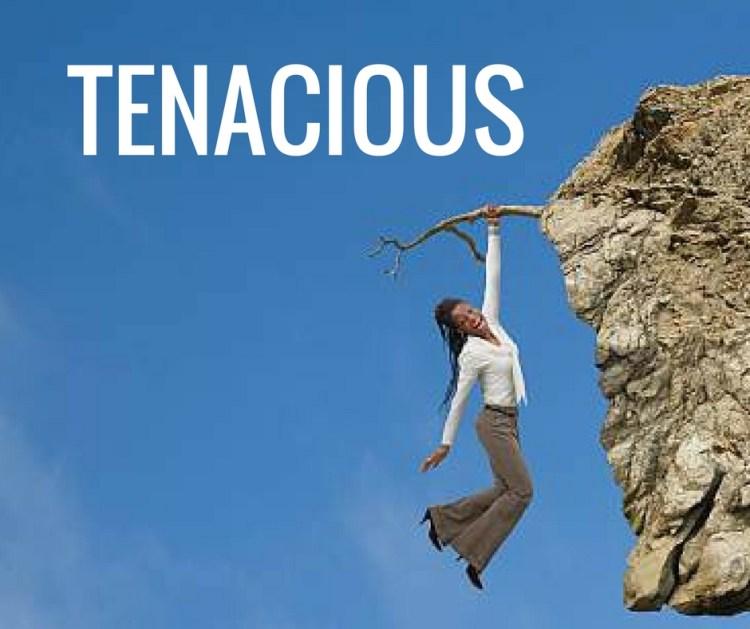 TENACIOUS-2