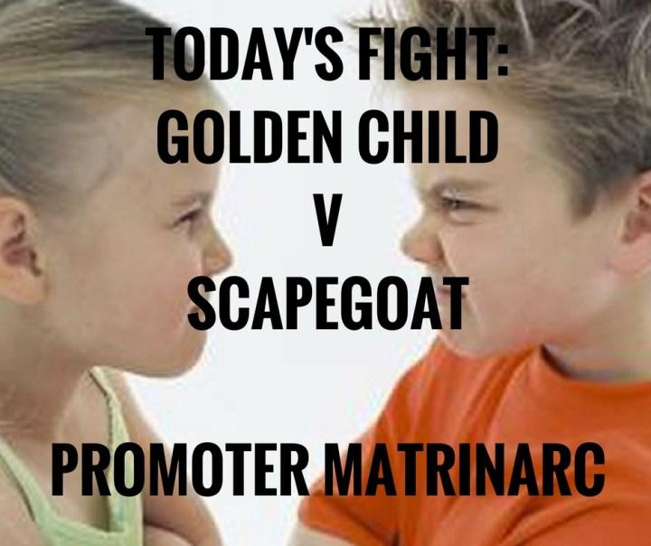 TODAY'S FIGHT_GOLDEN CHILDVSCAPEGOATPROMOTERMATRINARC