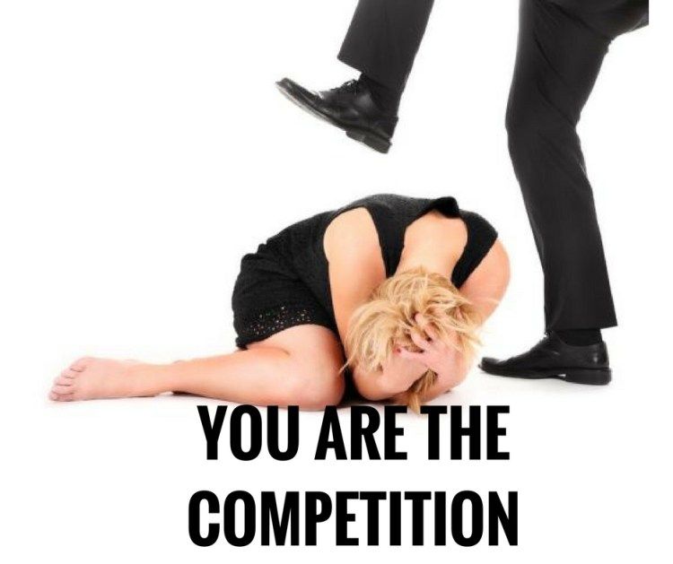 YOU ARE THECOMPETITION.jpg