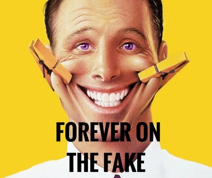 FOREVER ONTHE FAKE