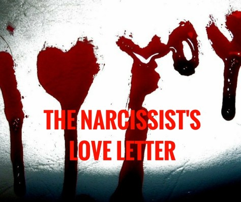 THE NARCISSIST'SLOVE LETTER