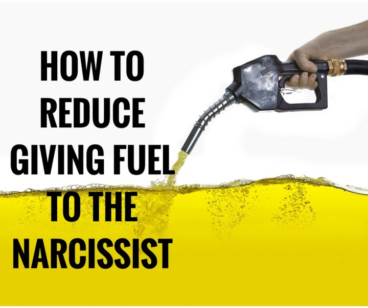 How To Reduce Giving Fuel To The Narcissist – Knowing the Narcissist