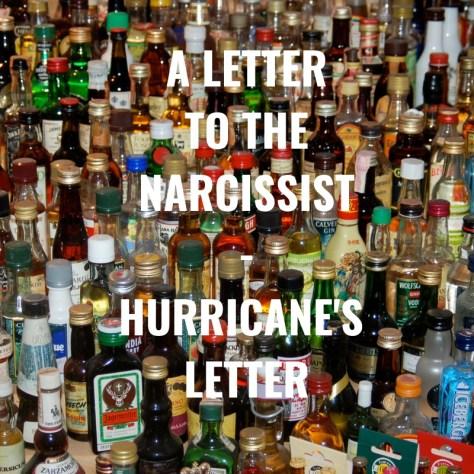 A LETTERTO THENARCISSIST-HURRICANE'S LETTER