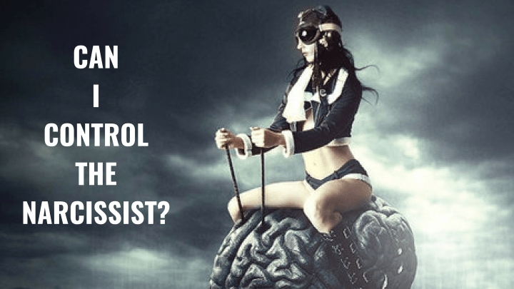 CAN I CONTROL THE NARCISSIST_