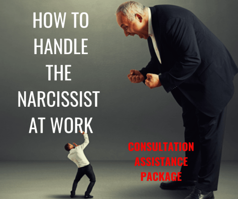 HOW TO HANDLE THE NARCISSIST AT WORK