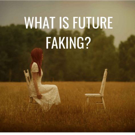 WHAT IS FUTURE FAKING_