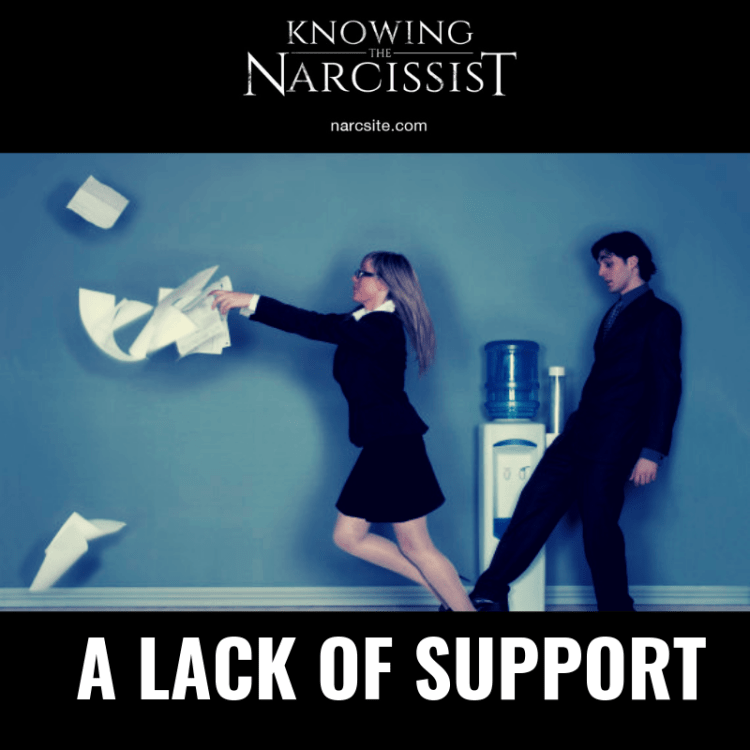 A LACK OF SUPPORT