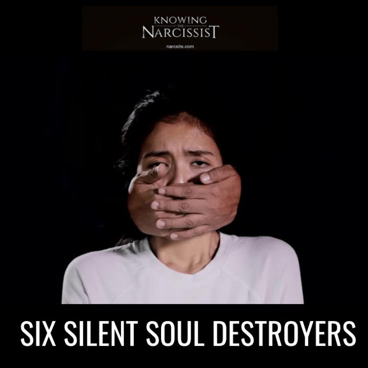 SIX SILENT SOUL DESTROYERS