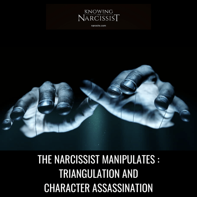 THE NARCISSIST MANIPULATES _ TRIANGULATION AND CHARACTER ASSASSINATION