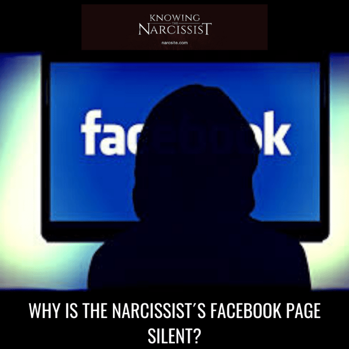 WHY IS THE NARCISSIST´S FACEBOOK PAGE SILENT?
