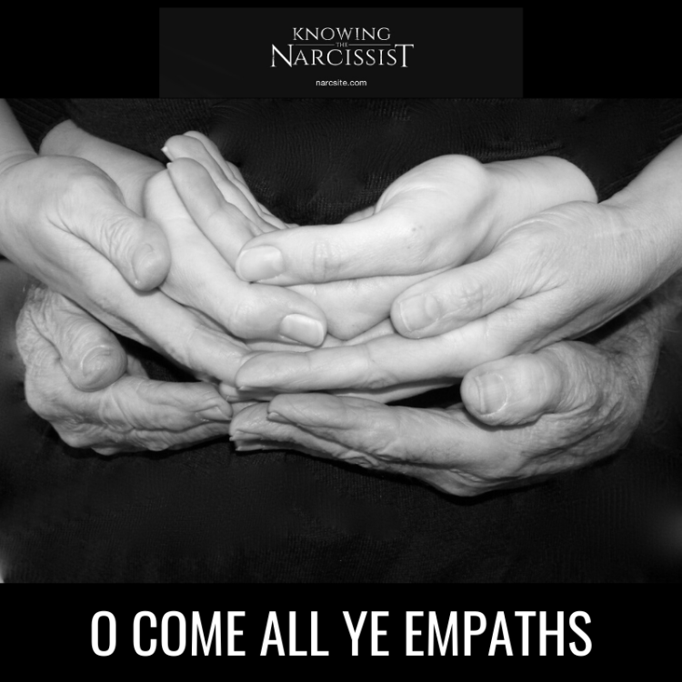 O COME ALL YE EMPATHS