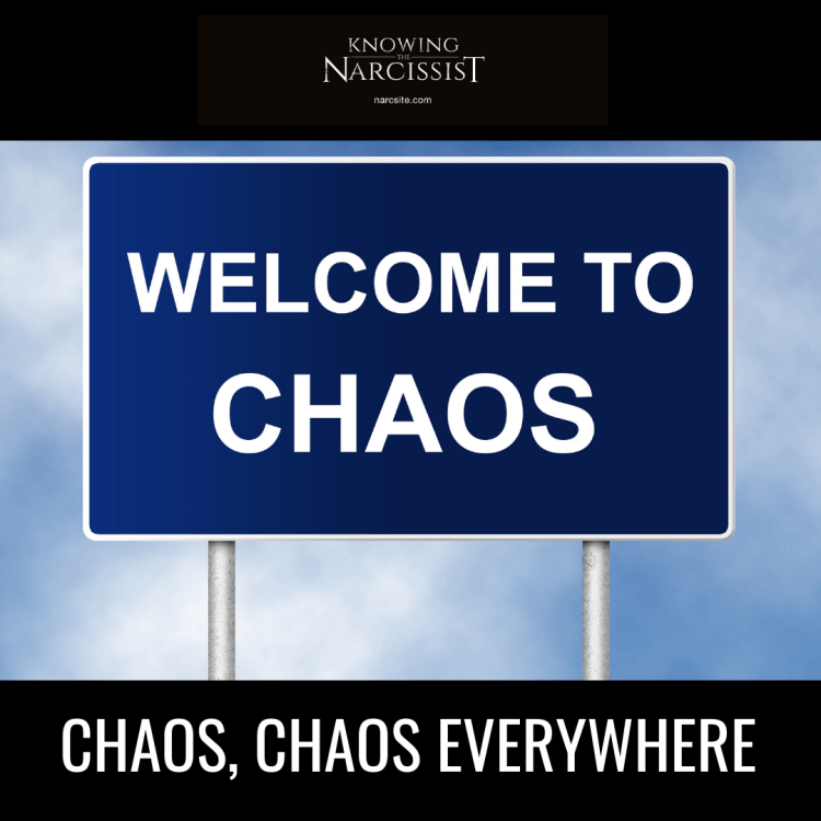 CHAOS, CHAOS EVERYWHERE