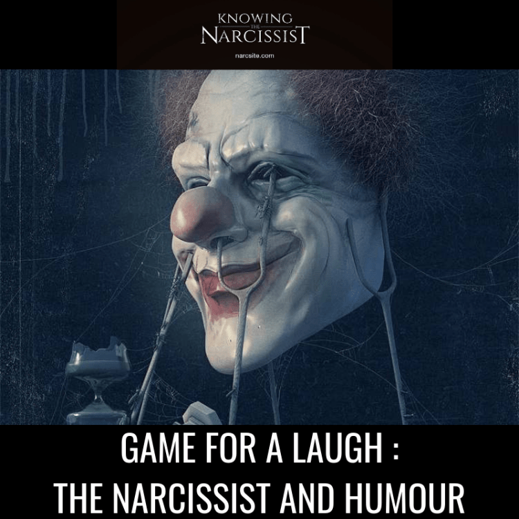 GAME-FOR-A-LAUGH-_-THE-NARCISSIST-AND-HUMOUR