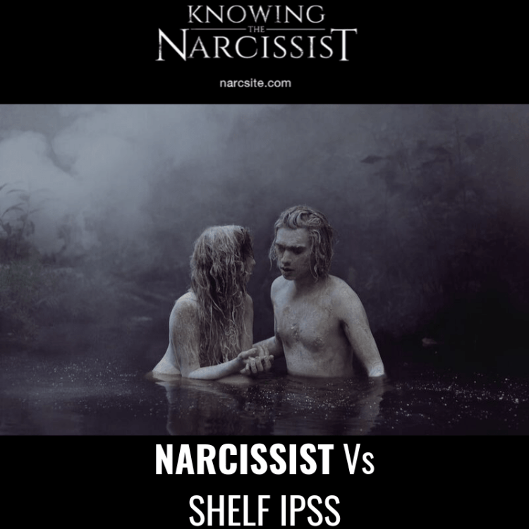NARCISSIST-Vs-SHELF-IPSS
