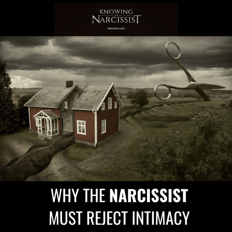 WHY-THE-NARCISSIST-MUST-REJECT-INTIMACY