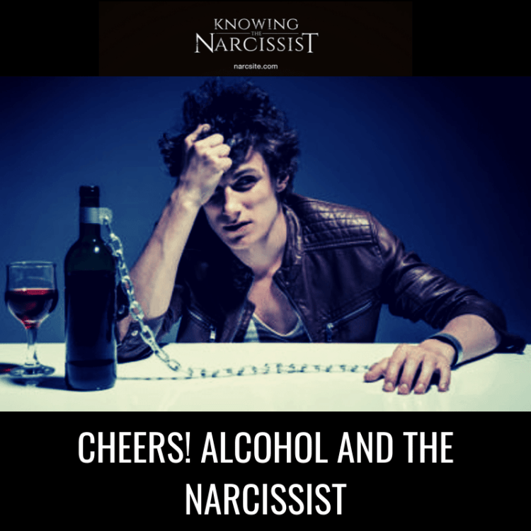 CHEERS-ALCOHOL-AND-THE-NARCISSIST