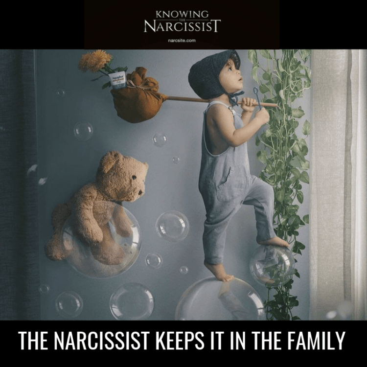 THE-NARCISSIST-KEEPS-IT-IN-THE-FAMILY