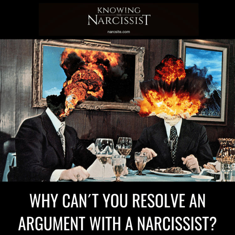 WHY-CAN´T-YOU-RESOLVE-AN-ARGUMENT-WITH-A-NARCISSIST