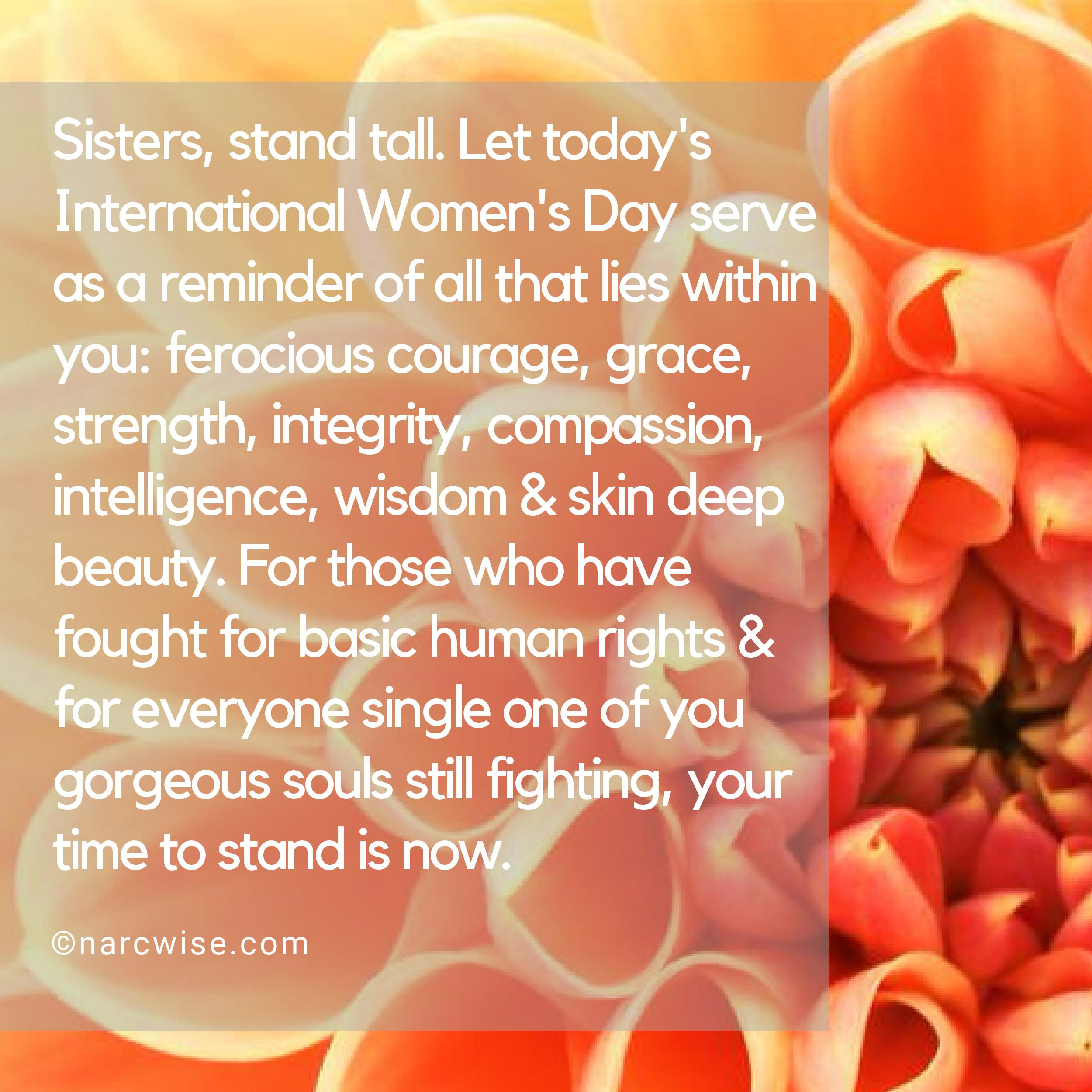 Stand tall sister | Narc Wise