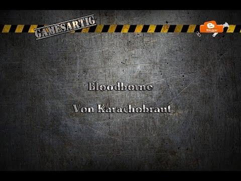 *Rezension* Bloodborne PS4 1