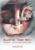 "Rezension Sanny Regen ""Diverse Töne Rot"" 1"