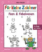 """Rezension Nico Fauser """"Für kleine Zeichner: Feen & Fabelwesen"""" 1"""